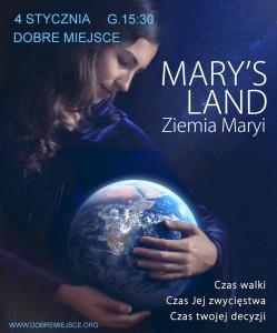 Ziemia Maryi - Mary's Land - pokaz w Dobrym Miejscu