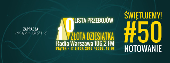 Złota 10 Dziesiątka Radia Warszawa - 50 notowanie