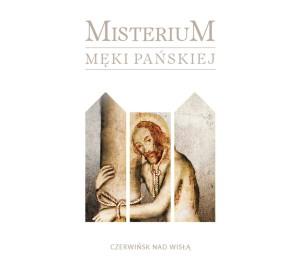 Misterium Męki Pańskiej - Czerwińsk