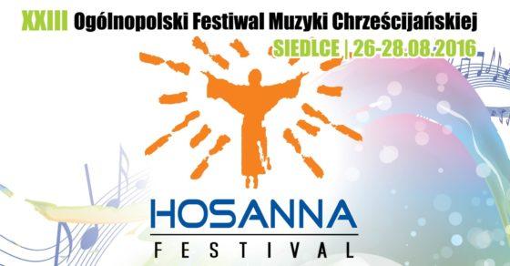 Hosanna Festiwal 2016