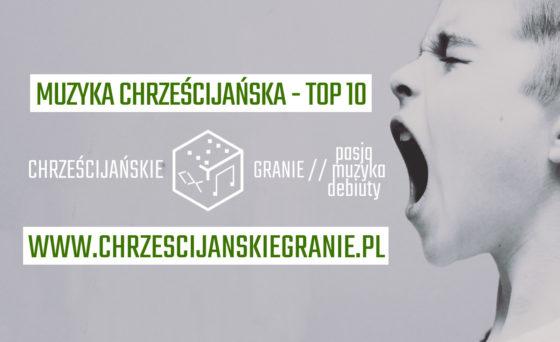 Muzyka Chrześcijańska - TOP 10