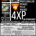 4xP, profesjonalizm, pieniądz, pasja, Pan Bóg