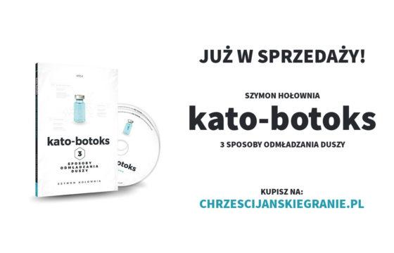 Szymon Hołownia - Kato-botoks. Trzy sposoby odmładzania duszy