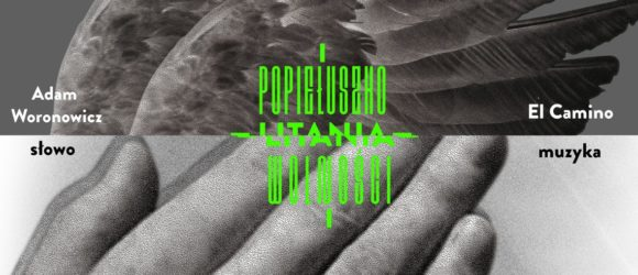 Popiełuszko - Litania Wolności