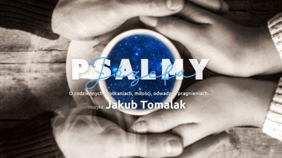 Psalmy Józefa - Jakub Tomalak