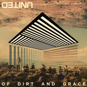 Hillsong United - of dirt and grace