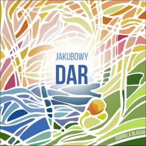 Jakubowy Dar - Okladka