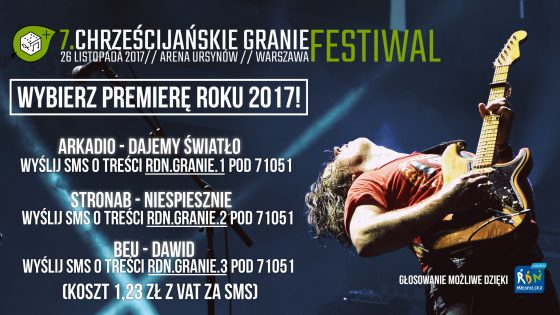 Festiwal Chrześcijańskie Granie 2017 - głosuj