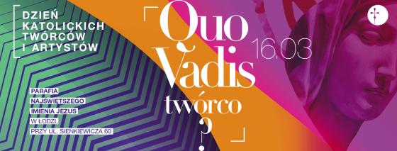 Quo Vadis Twórco Łódź 2019