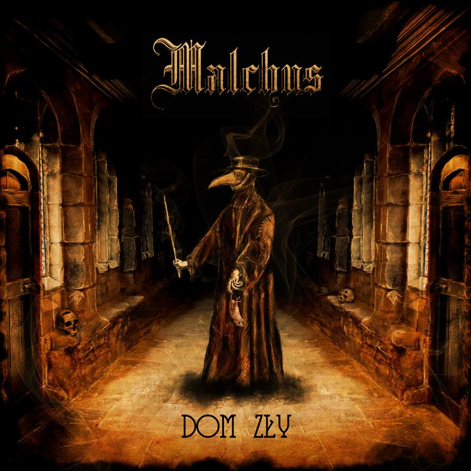 Malchus - Dom Zly