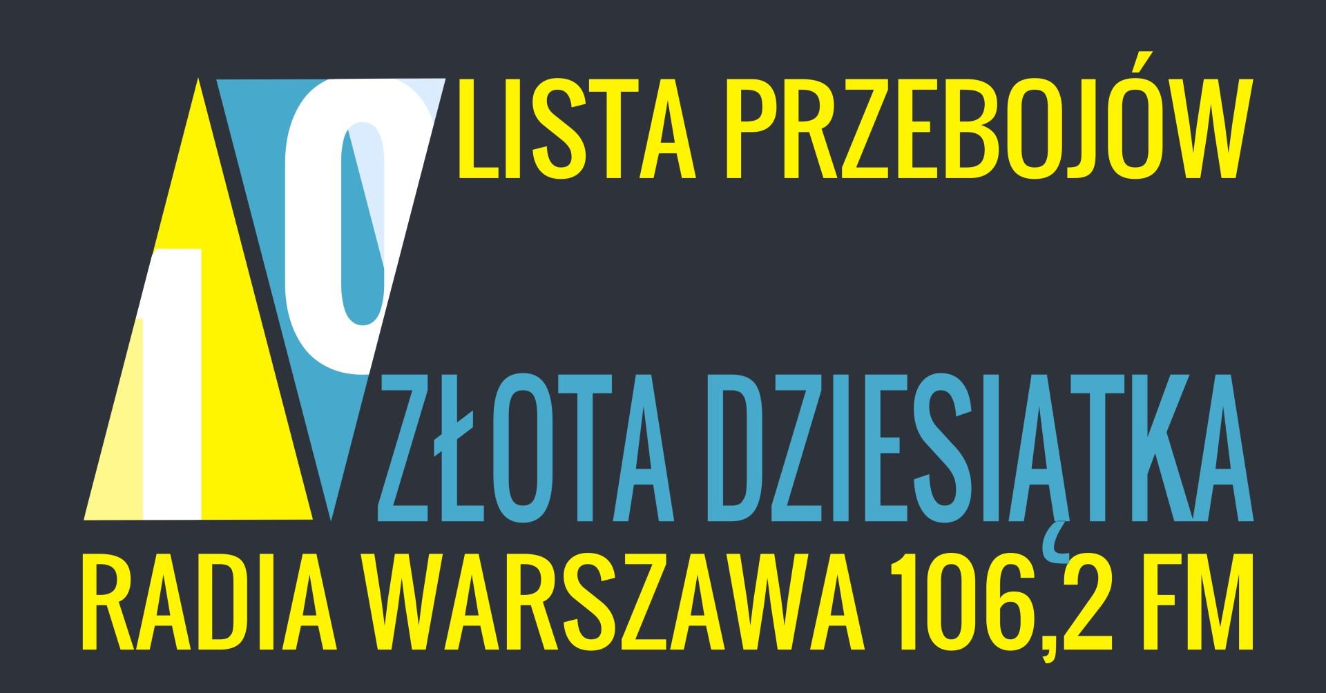 Złota 10 Radia Warszawa – notowanie 18