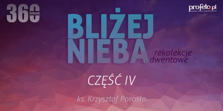 Bliżej nieba - rekolekje z profeto.pl