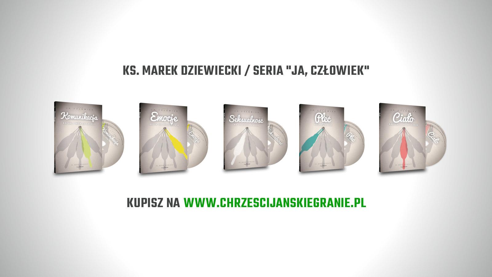 ks. Marek Dziewiecki - seria Ja człowiek