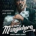 Manglehorn - pokaz w Dobrym Mijescu