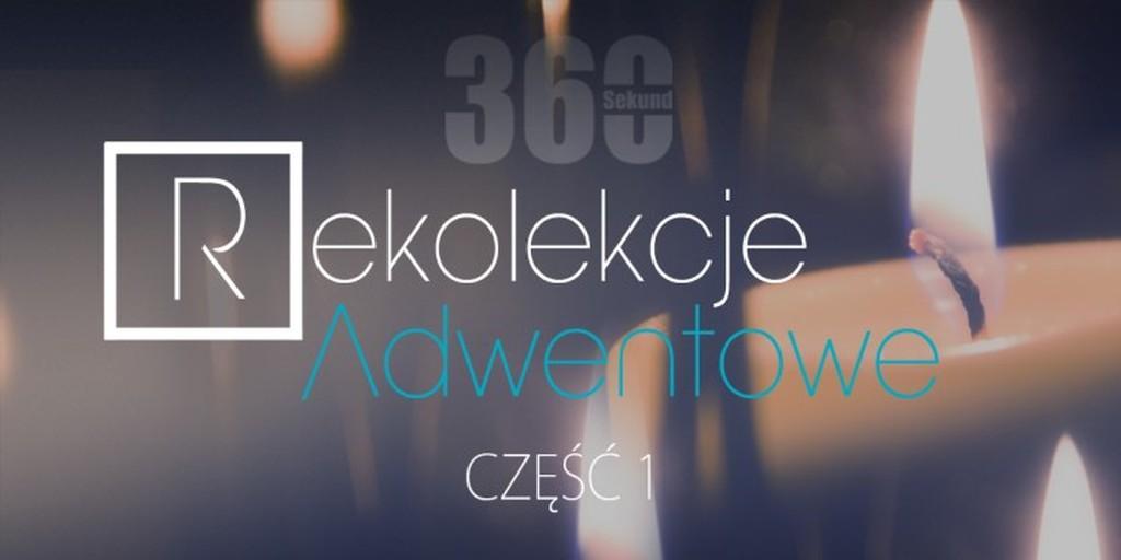 Rekolekcje adwentowe 2015 profeto.pl