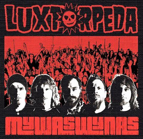 Luxtorpeda - MYWASWYNAS