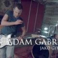 Adam Gabriel - Wolności czas / Sky is the only limit