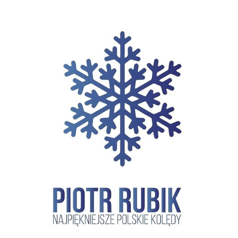 Piotr Rubik - Najpiękniejsze polskie kolędy