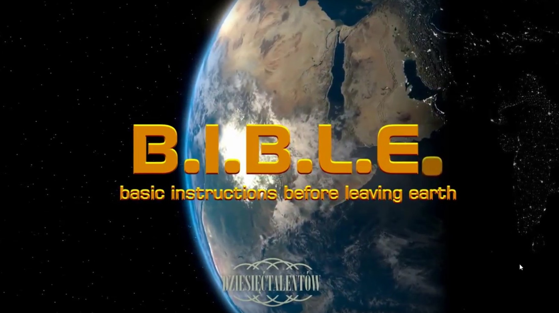 B.I.B.L.E - basic instruction before leaving earth