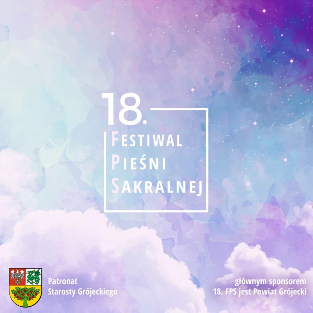 18. Festiwal Pieśni Sakralnej - Grójec