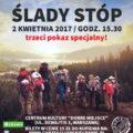 Ślady Stóp - trzeci pokaz 2 kwietnia Dobre Miejsce