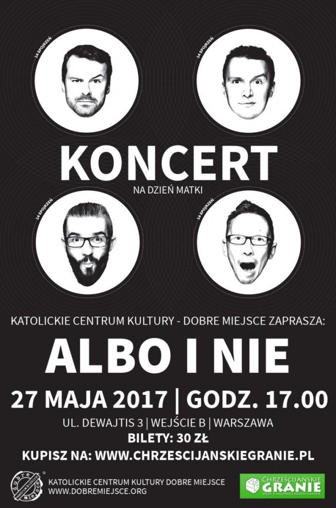 Albo i Nie - koncert 27 maja 2017