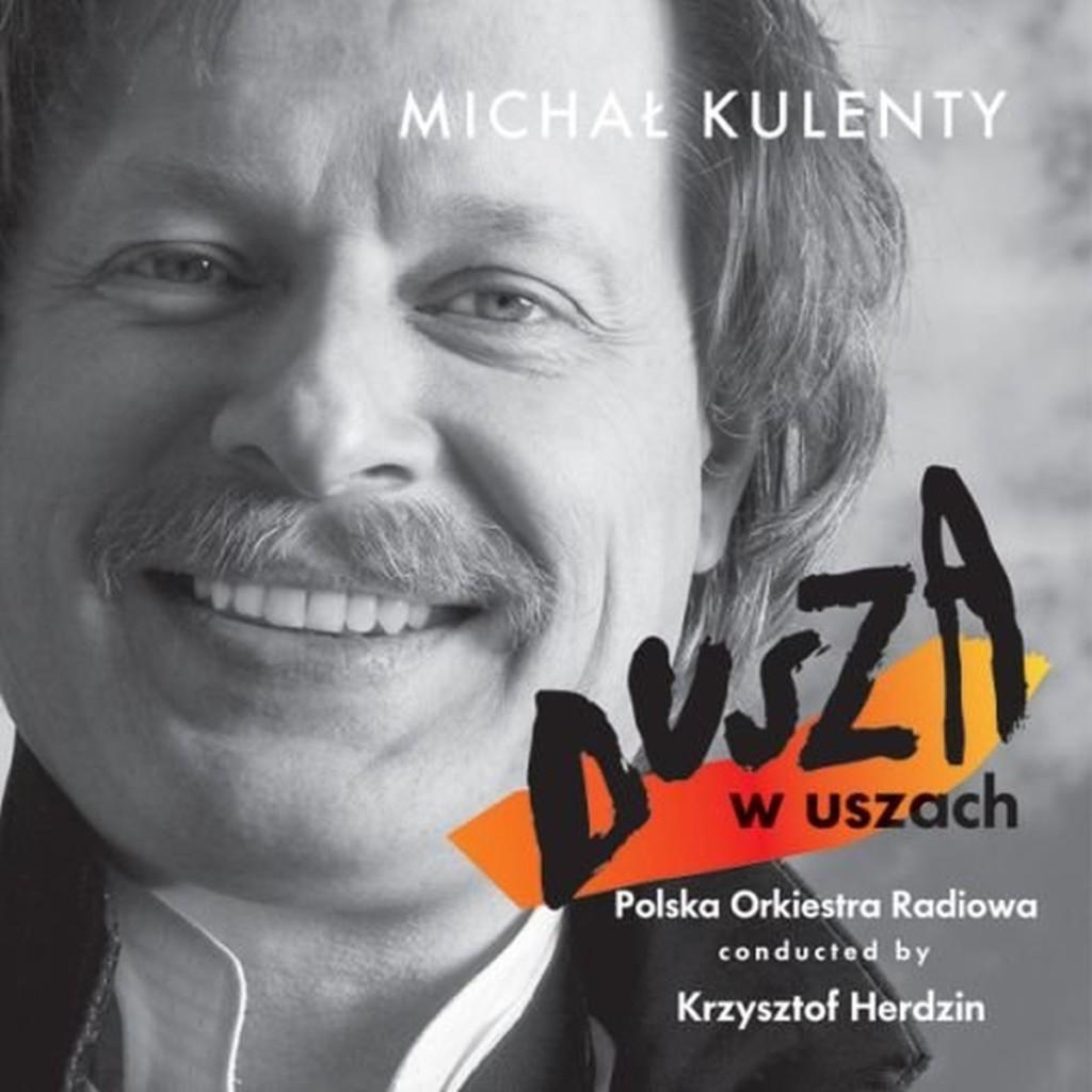 Dusza w uszach - Michał Kulenty