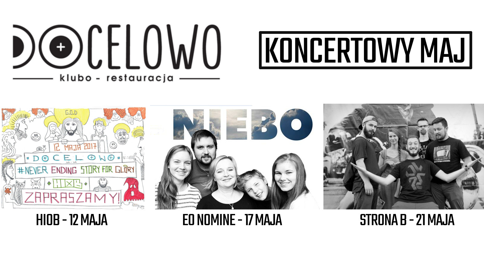 Docelowo - koncertowy maj / StronaB, Eo Nomine, Hiob