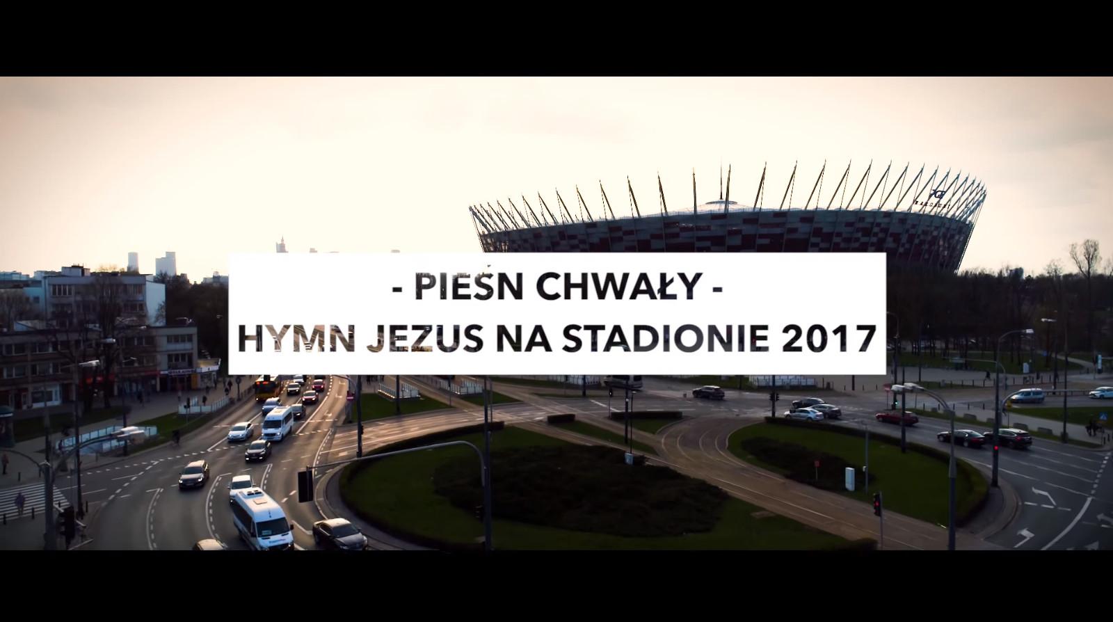 Hymn Jezus na Stadionie 2017