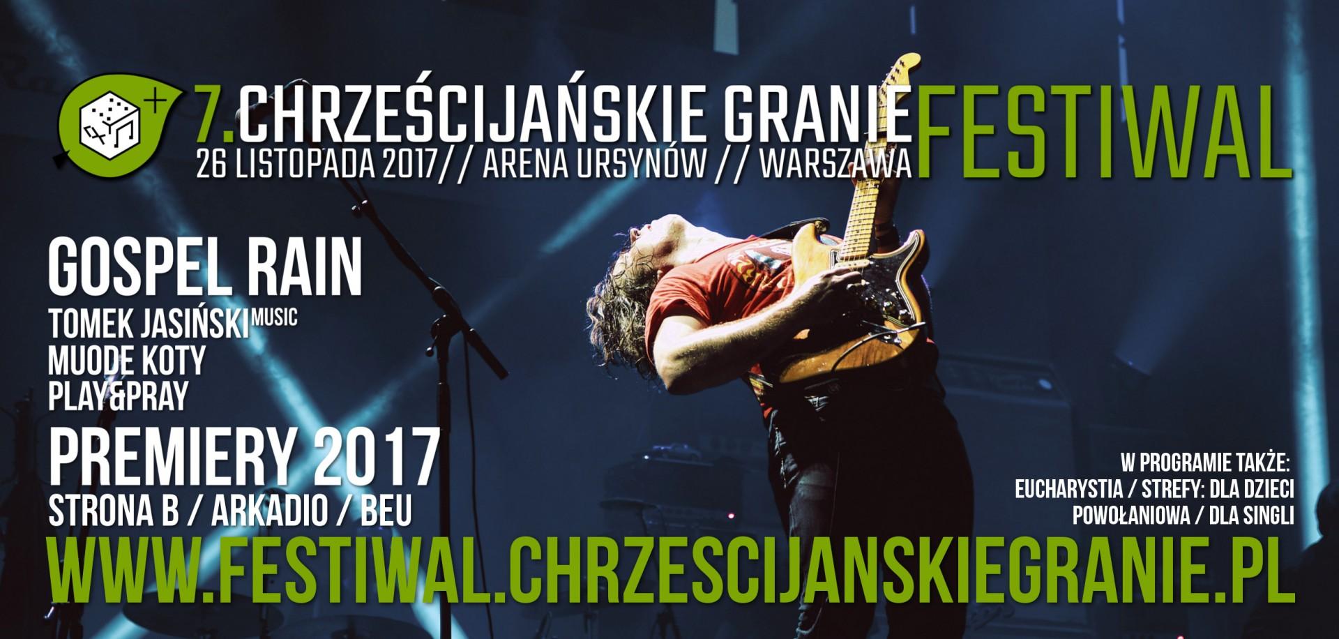 Festiwal Chrześcijańskie Granie 2017