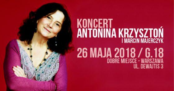 Antonina Krzysztoń, koncert, dobre miejsce