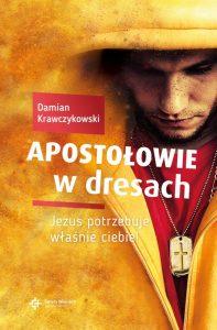 Apostołowie w dresach - książka Damian Krawczykowski