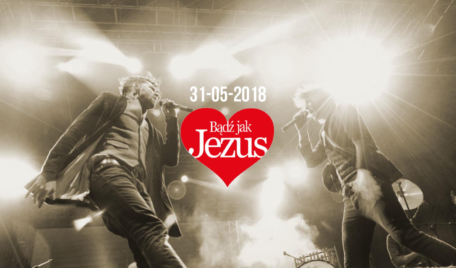 Bądź jak Jezus 2018 - line up