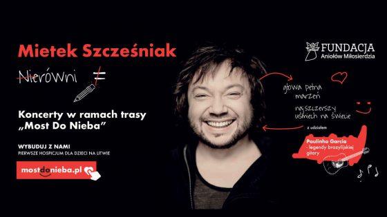 Mietek Szcześniak - most do nieba