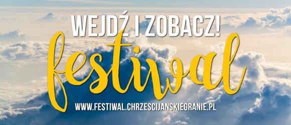 Festiwal nowości - 8. Festiwal Chrześcijańskie Granie