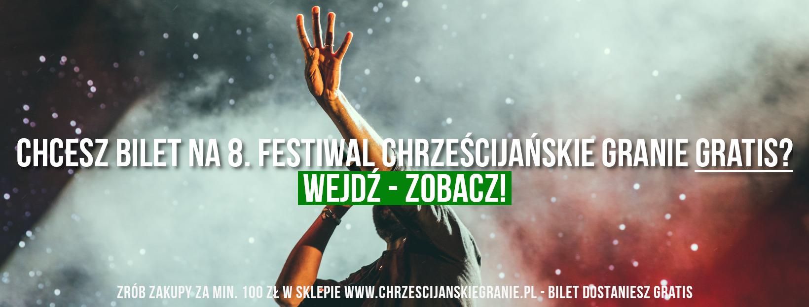 Promocja Festiwal Chrześcijańskie Granie 2018