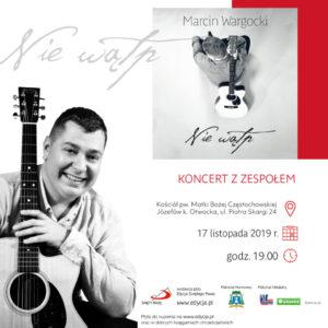 Marcin Wargocki koncert Nie Wątp w Józefowie
