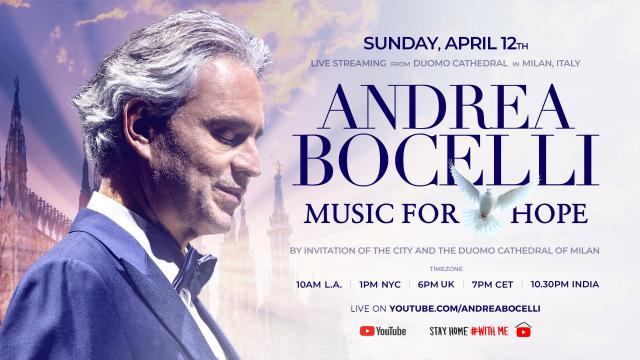 Andrea Bocelli: Music For Hope