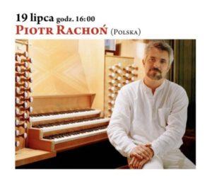 Piotr Rachoń festiwal organowy