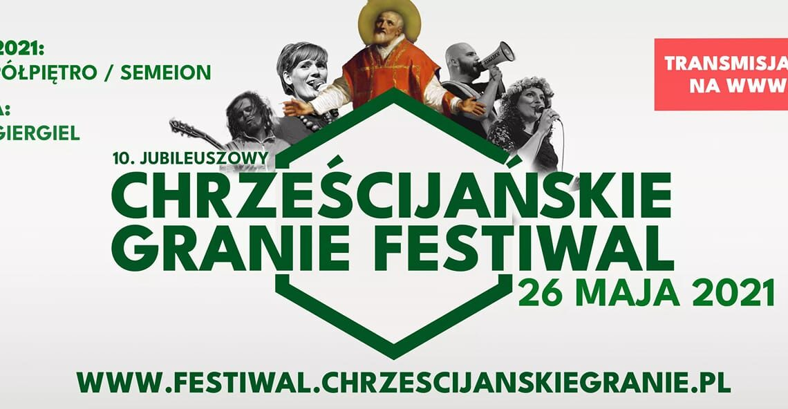 Festiwal Chrześcijańskie Granie 2021